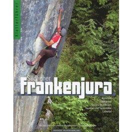 Südlicher Frankenjura - -- tmms-shop - Kletterführer und mehr