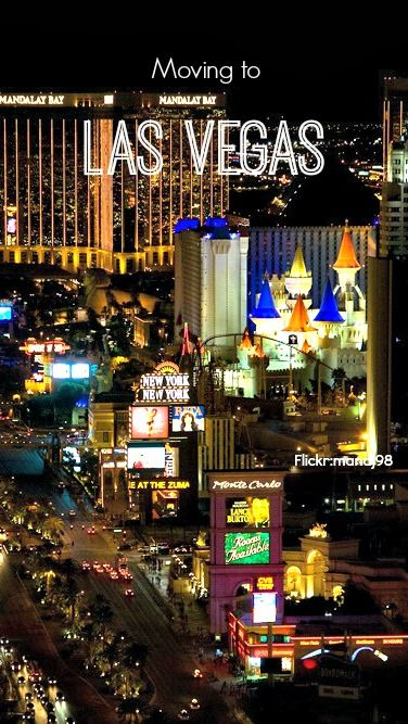 Tips for moving to Las Vegas   Las Vegas, NV
