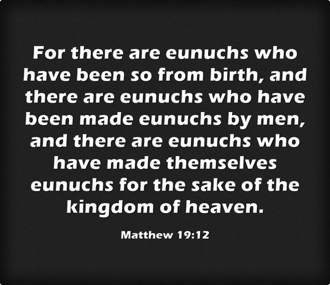 Eunuch Bible Verse | What is the Biblical Definition of a Eunuch?