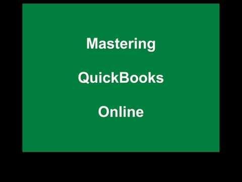 Mastering Quickbooks Online