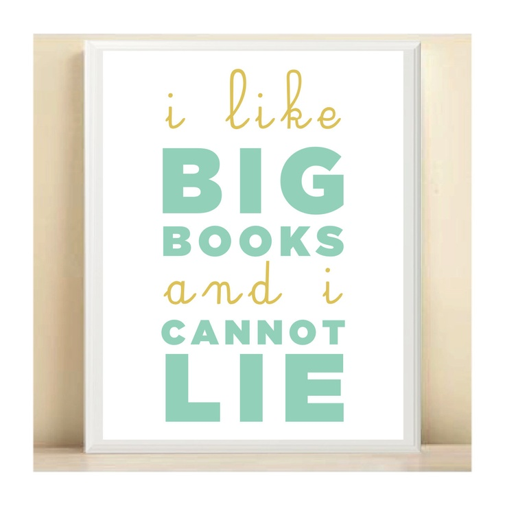 I Like Big Books and I Cannot Lie Print Poster 8.5X11 Typography Home Decor Digital Print $15 (5x7)