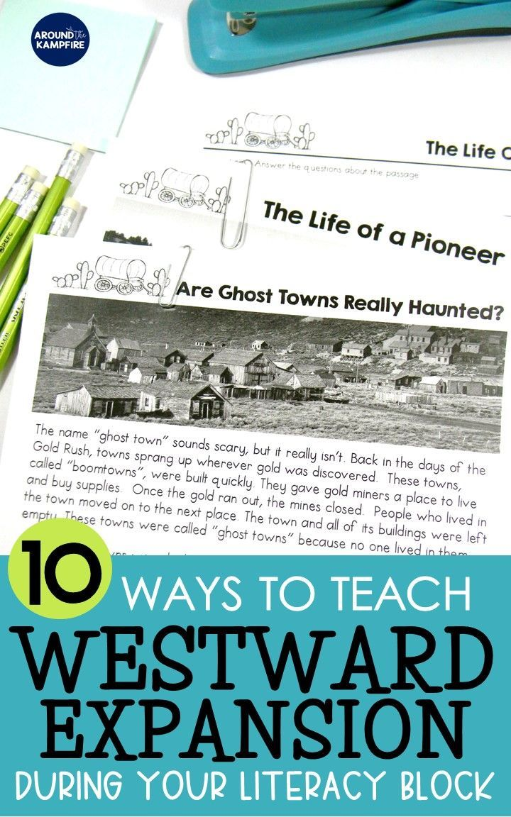 10 Ways To Teach Westward Expansion During Your Literacy Block Around The Kampfire Literacy Block Engaging Lesson Plans Teaching [ 1152 x 720 Pixel ]
