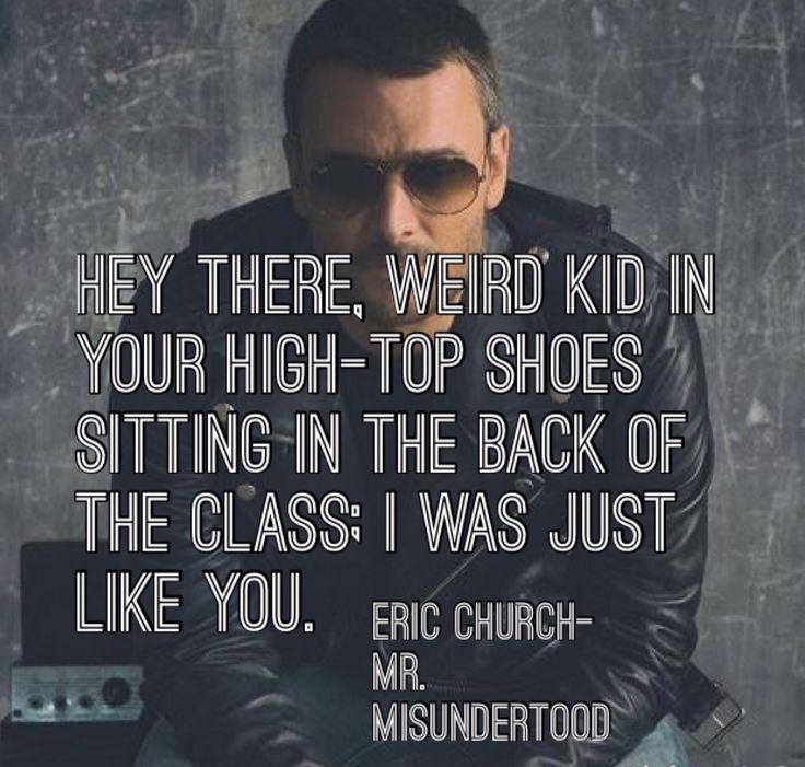 Mr. Misunderstood ♡ Eric Church