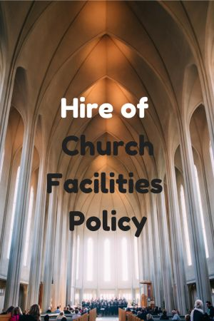 Hire of Church Facilities Policy