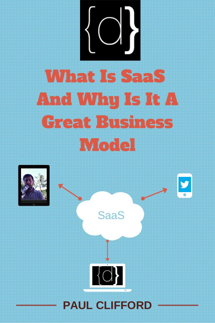 http://www.disruptware.com/business/what-is-saas-and-why-is-it-a-great-business-model/
