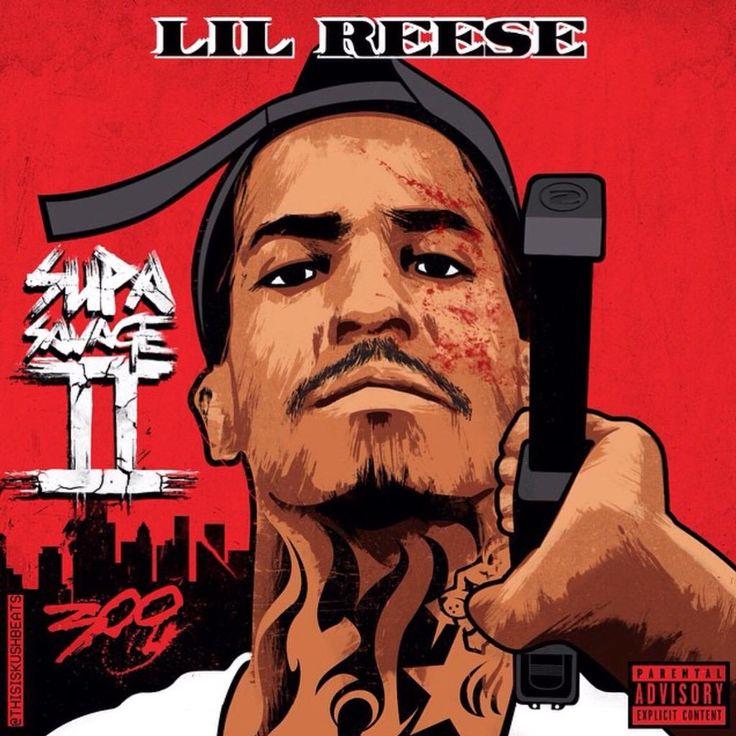 Lil Reese Supa Savage 2 : TopMixtapes