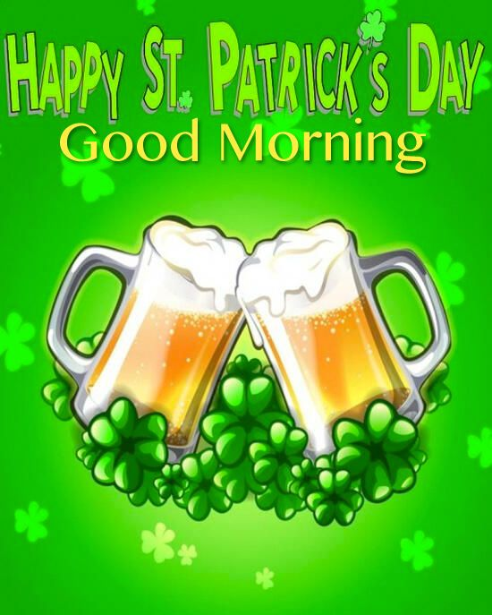 Happy St Patricks Day, Good Morning good morning st patricks day st patricks day quotes st patricks day pictures st patricks day images quotes for st patricks day good morning happy st patricks day good morning st patricks day good morning st patricks day quotes