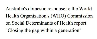 Australia's domestic response to social determinants report
