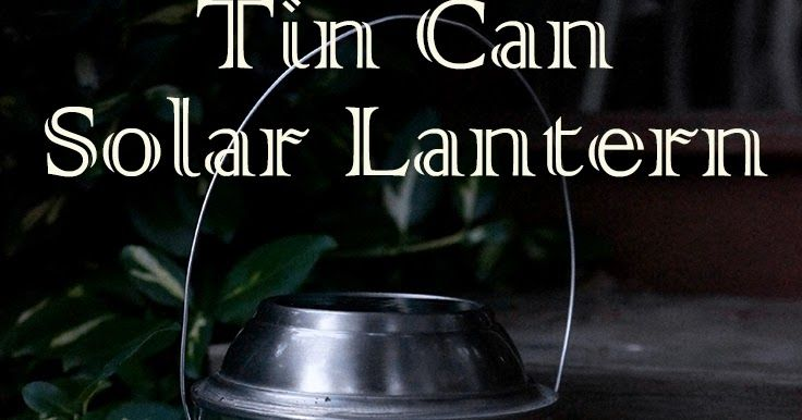 An update to the classic tin can lantern, this tutorial shows you how to make a lantern that is illuminated by a solar garden light instead of a candle.