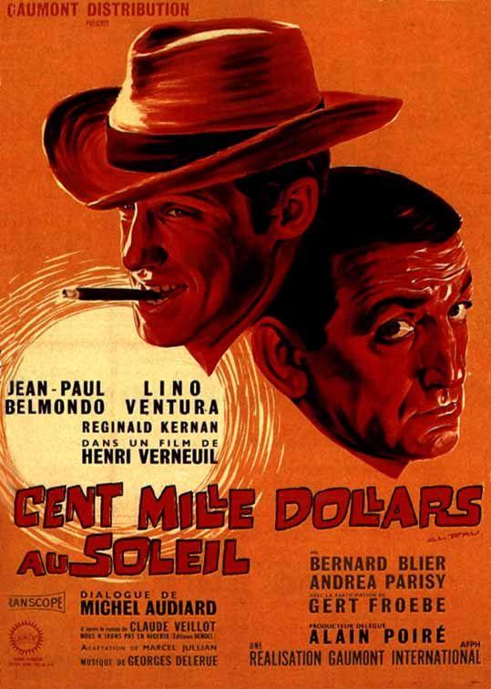 Cent Mille dollars au soleil - Henri Verneuil  1964