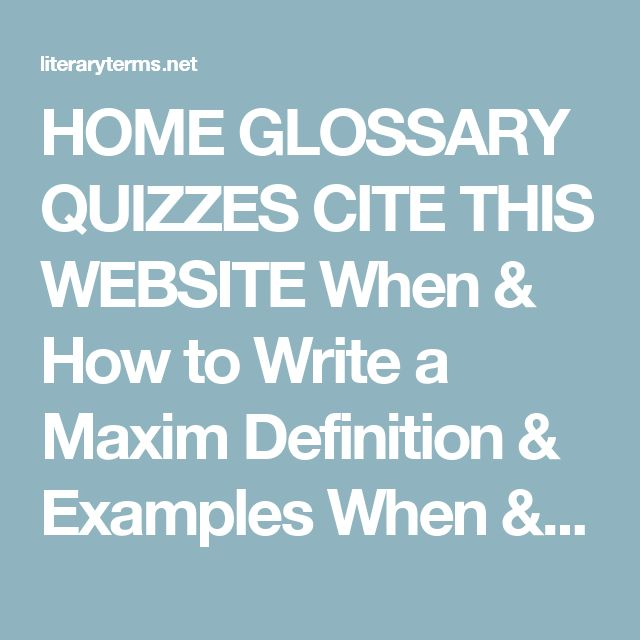HOME GLOSSARY QUIZZES CITE THIS WEBSITE When \ How to Write a - how to write a