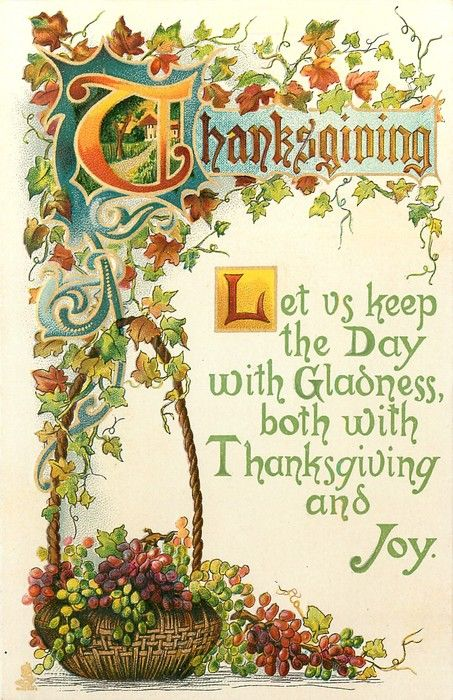 LET US KEEP THE DAY WITH GLADNESS, BOTH WITH THANKSGIVING AND JOY