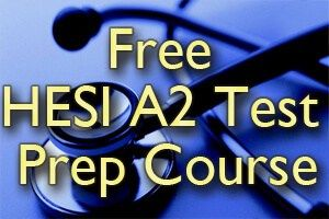 Free HESI A2 Review Course - Free HESI entrance exam practice questions and review tutorials.