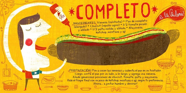 "The Chilean ""Completo"" (Local Hot Dog) 