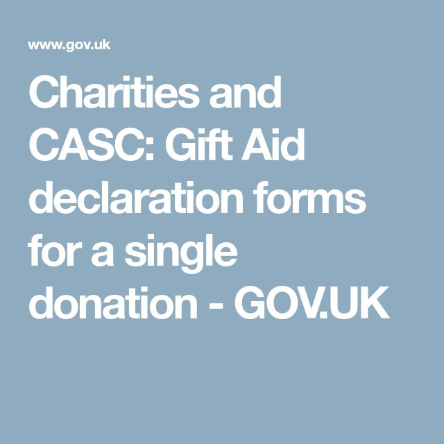 Charities and CASC: Gift Aid declaration forms for a single donation - GOV.UK