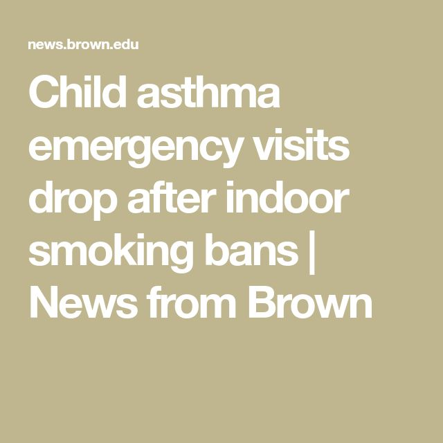 Child asthma emergency visits drop after indoor smoking bans | News from Brown