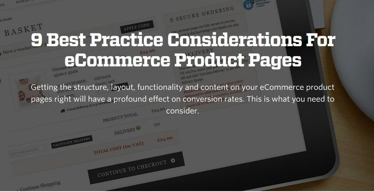 9 Best Practice Considerations For eCommerce Product Pages