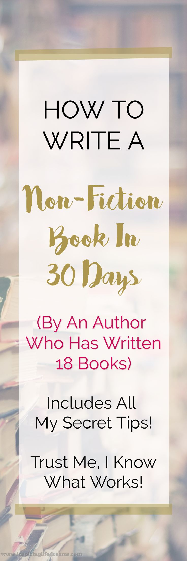 How To Write A Non-Fiction Book in 30 Days - By An Author who has written 18 books   Secret Best Writing Tips   Writing Tools   Writing Resource   How To Write A Book   Advice For Writers   Writers Plan   Novel Outline   Writing How To Guide For Writers