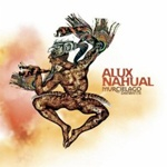 Alux Nahual Alux Nahual is a Latin rock band formed in 1979 by brothers Plubio and Alvaro Aguilar, and their cousin Ranferí Aguilar. The band could very well be the best rock band Guatemala has produced.