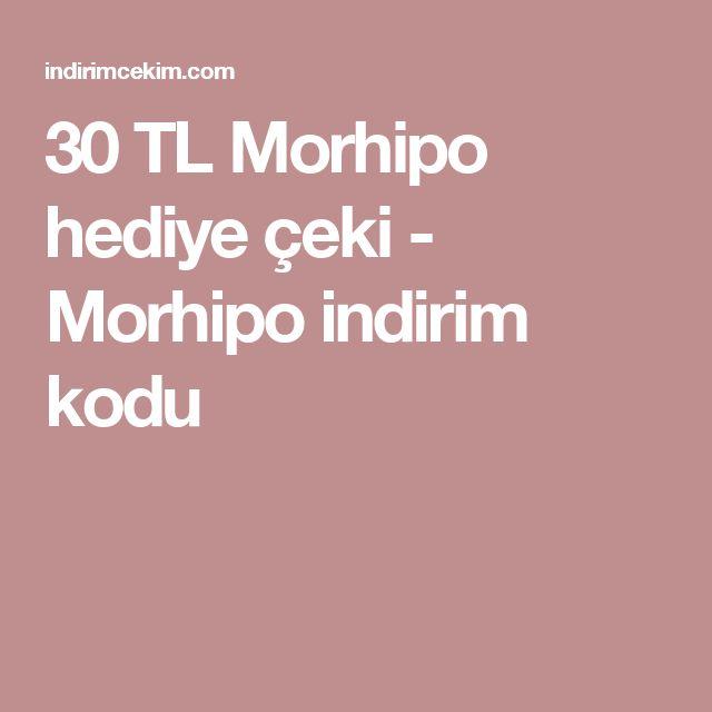 30 TL Morhipo hediye çeki - Morhipo indirim kodu