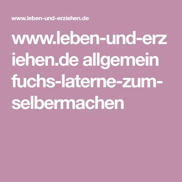 www.leben-und-erziehen.de allgemein fuchs-laterne-zum-selbermachen