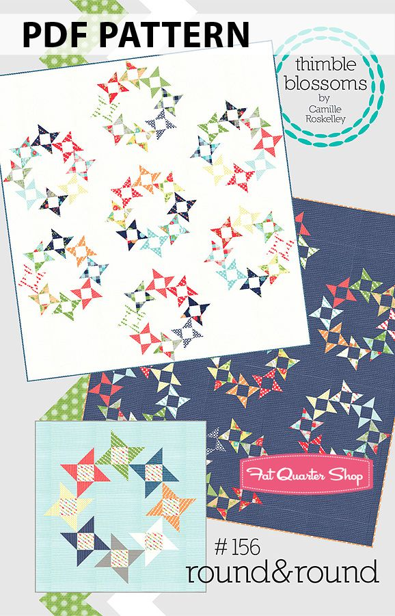 Round & Round Downloadable PDF Quilt Pattern Thimble Blossoms - Fat Quarter Shop