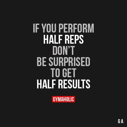 If You Perform Half Reps