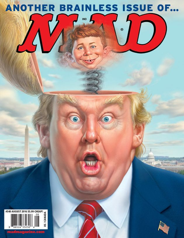 "Mad Magazine Gets In On The Donald Trump Action -- ""Many people have wondered if Trump has any intelligent ideas in his head,"" John Ficarra, Mad's editor-in-chief, told us. ""Our cover answers that question once and for all."" Ficarra added that the magazine plans to make available a poster of the Trump cover with the slogan ""Make America Dumb Again."""