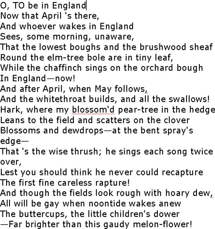 robert browning home thoughts from abroad essay A reading of a classic poem about england 'oh, to be in england': the opening line of robert browning's poem praising england while abroad has become more famous than the poem's actual title, 'home-thoughts, from abroad.