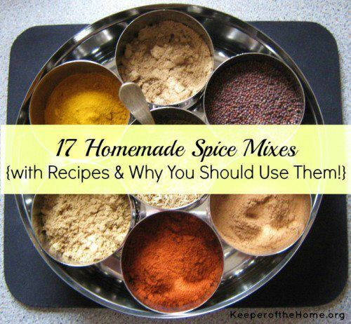 17 Homemade Spice Mixes  #KeeperoftheHome