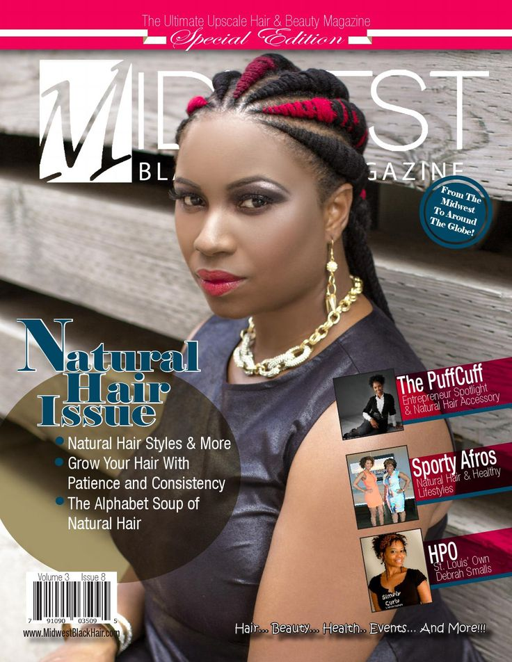 """Aug 2014 - Midwest Black Hair Magazine  Special Edition """"All Natural Hair"""" Issue of Midwest Black Hair Magazine"""