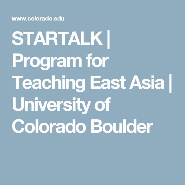 STARTALK   Program for Teaching East Asia    University of Colorado Boulder