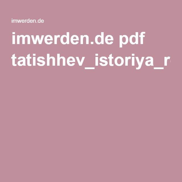 imwerden.de pdf tatishhev_istoriya_rossijskaya_kniga_1_chast_1_1768.pdf