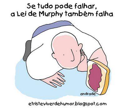 blogAuriMartini: As 100 melhores Leis de Murphy http://wwwblogtche-auri.blogspot.com.br/2012/11/as-100-melhores-leis-de-murphy.html
