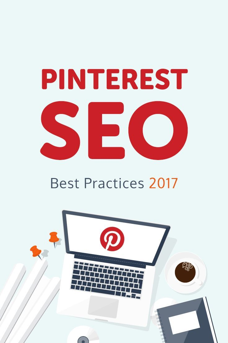 Need to uplevel your Pinterest strategy? Read this step by step guide to Pinterest SEO best practices for 2017 Pinterest Tips Pinterest Marketing Pinterest Tips for Business