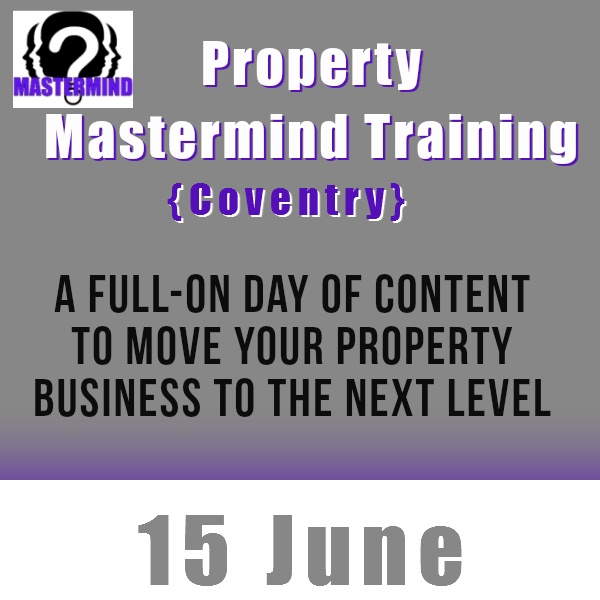 Property Mastermind Day in Coventry is a collection of investors from various parts of the UK, coming together to benefit from the group dynamics. A full-on day of content to move your property business to the next level  http://www.eventbrite.co.uk/event/6285834099/easyproperty/18582272707