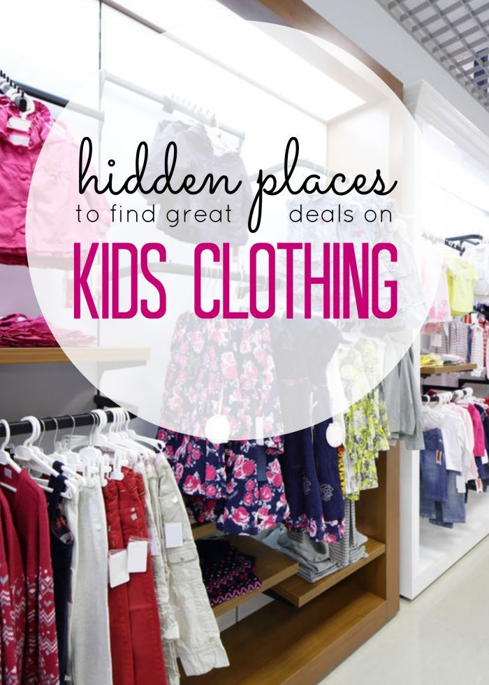 Where to find the BEST Deals on Kids Clothes! Some of these are hidden places you've never thought of!