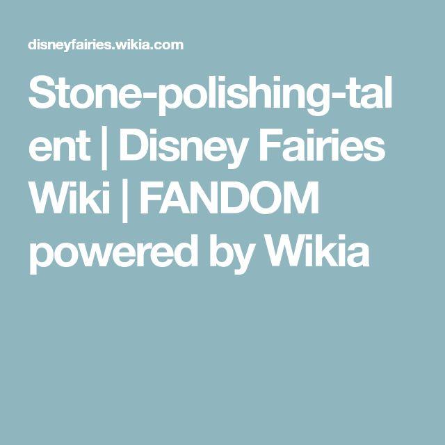 Stone-polishing-talent | Disney Fairies Wiki | FANDOM powered by Wikia