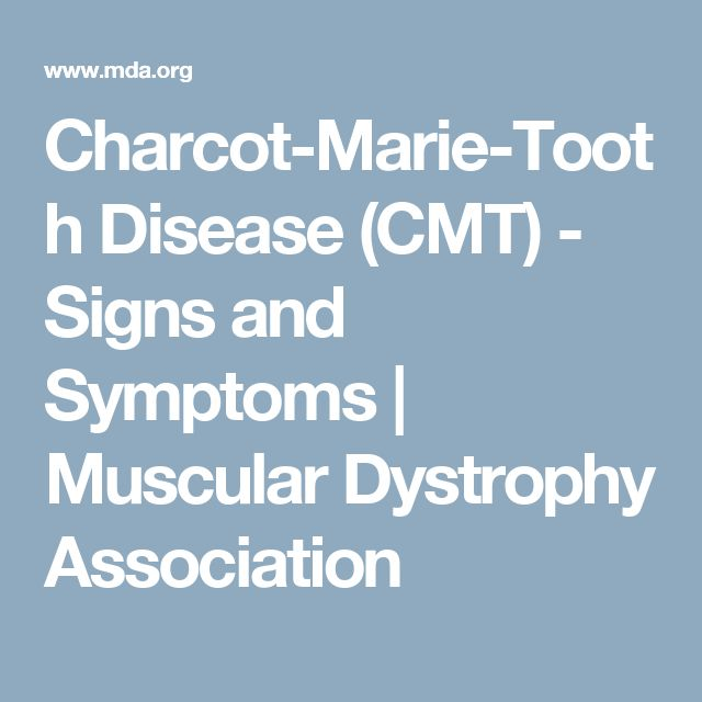 Charcot-Marie-Tooth Disease (CMT) - Signs and Symptoms | Muscular Dystrophy Association