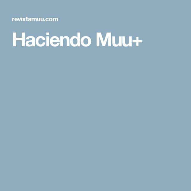 Haciendo Muu+