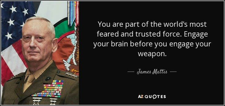 TOP 25 QUOTES BY JAMES MATTIS   A-Z Quotes