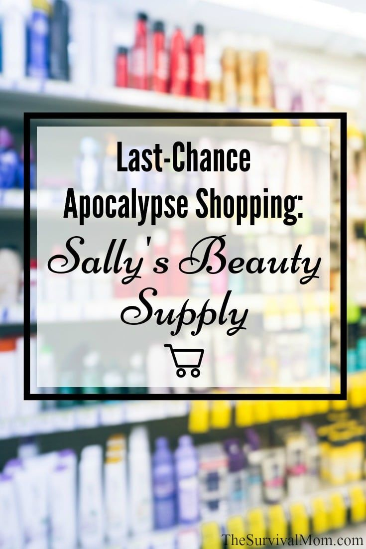 Last-Chance Apocalypse Shopping: Sally's Beauty Supply via The Survival Mom  -- So, the apocalypse has happened, and it's as bad as you feared.