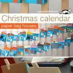 Christmas Advent Calendar – Paper Bag Houses