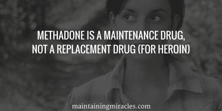 Methadone is A Maintenance Drug Not a Replacement Drug | You are dependent on methadone, not addicted to methadone, there is a huge difference.  Break the stigma