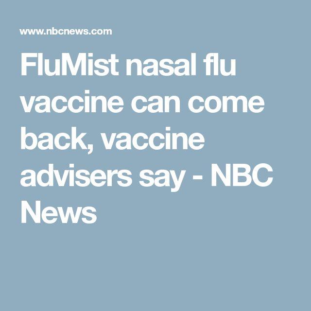 FluMist nasal flu vaccine can come back, vaccine advisers say - NBC News