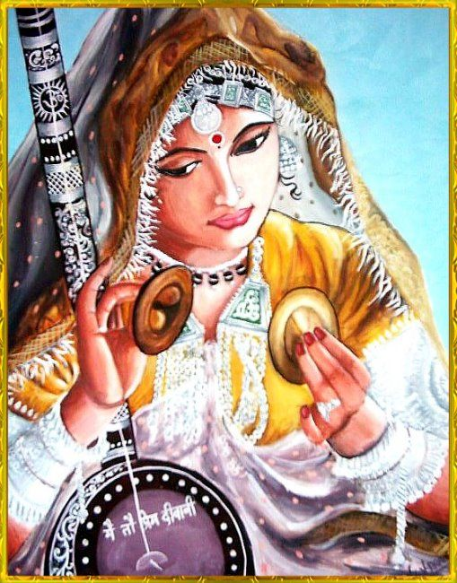"""On the square I've laid out a welcome of teardrops, Body and mind I surrendered ages ago, taking refuge wherever your feet pass. """"Mira"""" (says she) flees from lifetime to lifetime, your virgin. Mirabai"""