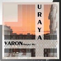 VARON - URAYA(Origina Mix) by ENOCH/URAYA on SoundCloud