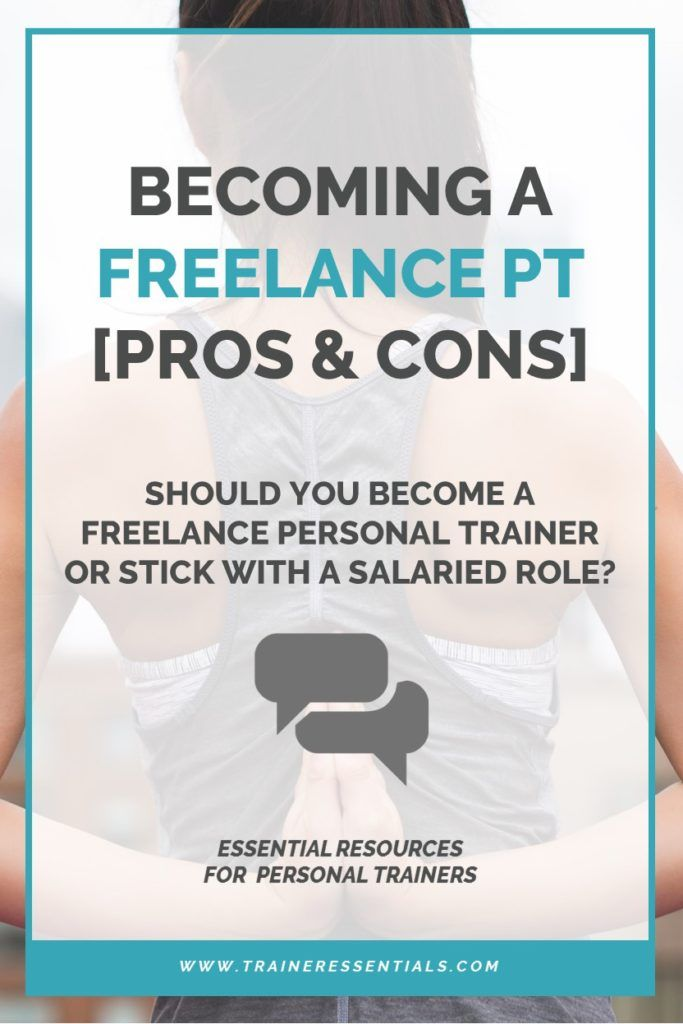 Thinking Of Becoming A Freelance Personal Trainer But Worried About Going It Alone Here Are Personal Training Business Personal Trainer Jobs Personal Training
