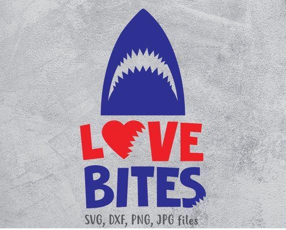 Download Love Bites svg, Boy Valentine svg, Shark svg, Valentines ...