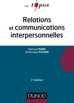 RELATIONS ET COMMUNICATIONS INTERPERSONNELLES de Edmond Marc et Dominique Picard. Cet ouvrage fait le point sur la question de la relation interpersonnelle à travers l'analyse des différentes formes de relations entre les individus et de la structure de ces relations. Cote : 9-472 MAR
